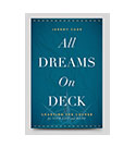 All Dreams On Deck