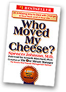 Who Moves My Cheese?