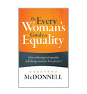 Every Womans Guide To Equality
